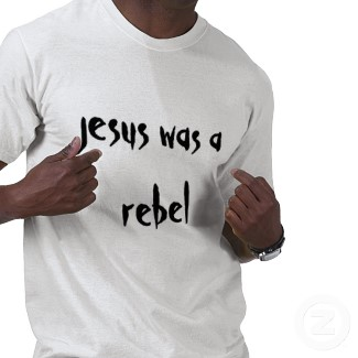 tl-jesus_was_a_rebel_shirt